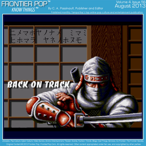 Frontier Pop issue 56 for August 2013: Back on Track.