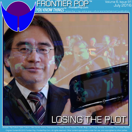 Frontier Pop, Volume 6, Issue 91, Losing the Plot. Videogames and E3 2016.